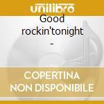 Good rockin'tonight - cd musicale di Roy Brown