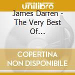 James Darren - The Very Best Of... cd musicale di Darren James