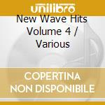 New wave hits volume 4 - cd musicale di Artisti Vari