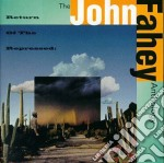 Return of the reppressed - fahey john cd musicale di John Fahey