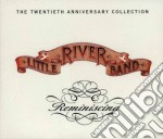 Reminiscing 20th annivers cd musicale di Little river band (2
