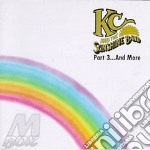 Part 3... and more - cd musicale di Kc & the sunshine band