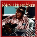 John Lee Hooker - The Very Best Of cd musicale di Hooker john lee