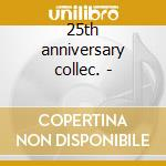 25th anniversary collec. - cd musicale di Dr.demento