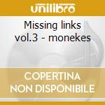 Missing links vol.3 - monekes cd musicale di Monkees