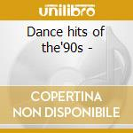 Dance hits of the'90s - cd musicale di Fresca Salsa