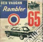 Ben Vaughn - Rambler'65 cd musicale di Ben Vaughn