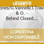 Behind closed doors 70's - cd musicale di T.jones/g.vannelli/j.travolta