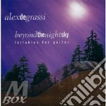 Beyond the night sky - degrassi alex cd musicale di Degrassi Alex