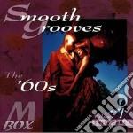 Smooth Grooves'60 Vol.1 cd musicale di C.thomas/o.redding/b.e.king &