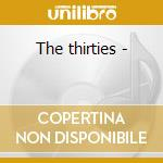 The thirties - cd musicale di Best Hollywood's
