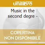 Music in the second degre - cd musicale di Jazz Crime