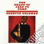 Shape of jazz to come cd musicale di Ornette Coleman