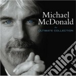 THE ULTIMATE COLLECTION cd musicale di Michael Mcdonald