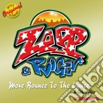 More bounce to the ounce cd musicale di Zapp