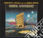 FROM THE MARS HOTEL + 7 BONUS (REMAS.) cd musicale di GRATEFUL DEAD