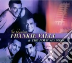 THE DEFINITIVE cd musicale di VALLI FRANKIE & THE FOUR SEASONS