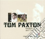 RAMBLIN'BOY & AIN'T THET NEWS! cd musicale di PAXTON TOM(2cdx1econ.)
