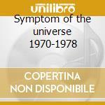 Symptom of the universe 1970-1978 cd musicale di Black Sabbath