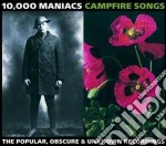 CAMPFIRE SONGS:THE POPULAR... cd musicale di 10.000 MANIACS