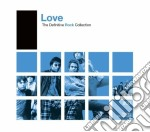DEFINITIVE ROCK : LOVE cd musicale di LOVE