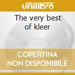 The very best of kleer cd musicale