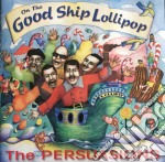 On the good ship lollipop - persuasions cd musicale di The Persuasions