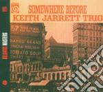 Somewhere before cd musicale di Keith Jarrett