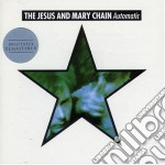 AUTOMATIC cd musicale di JESUS & MARY CHAIN