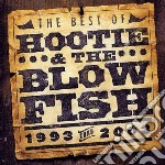 THE BEST OF (1993-2003) cd musicale di HOOTIE & THE BLOWFISH