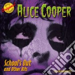 SCHOOL'S OUT & OTHER HITS                 cd musicale di Alice Cooper