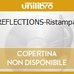 REFLECTIONS-Ristampa cd musicale di GARCIA JERRY