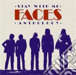 Stay with me: faces anthology cd musicale di Faces