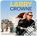 Larry crowne cd musicale di O.s.t.