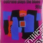 (LP VINILE) COLTRANE PLAYS THE BLUES                  lp vinile di Coltrane john (vinyl