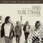 WHEN YOU'RE STRANGE cd musicale di DOORS, THE