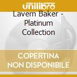 Lavern Baker - Platinum Collection cd musicale di Laverne Baker