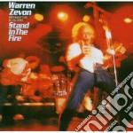 STAND IN THE FIRE (EXP. & REM.) + BRANI INEDITI cd musicale di Warren Zevon