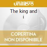 The king and i cd musicale di Wilbur Harden