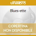 Blues-ette cd musicale di Curtis Fuller
