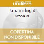 J.m. midnight session cd musicale di Messengers Jazz