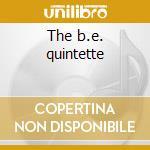 The b.e. quintette cd musicale di Booker Ervin