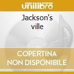 Jackson's ville cd musicale