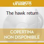 The hawk return cd musicale di Coleman Hawkins