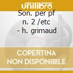 Son. per pf n. 2 /etc - h. grimaud cd musicale di Rachmaninov