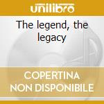The legend, the legacy cd musicale di Basie orchestra c.