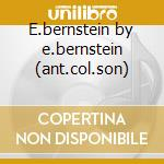 E.bernstein by e.bernstein (ant.col.son) cd musicale di Elmer Bernstein