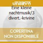 Eine kleine nachtmusik/3 divert.-krivine cd musicale di Wolfgang Amadeus Mozart