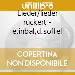 Lieder/lieder ruckert - e.inbal,d.soffel cd musicale di Mahler