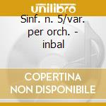 Sinf. n. 5/var. per orch. - inbal cd musicale di Chaikowsky/blacher